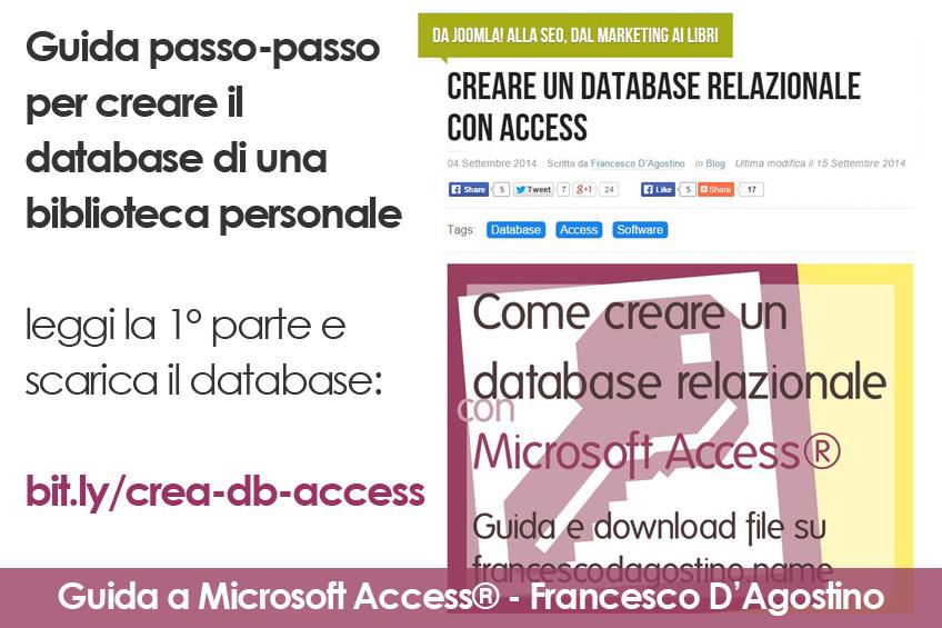 Leggi la prima parte della guida sulla creazione di un database relazionale con Access e scarica il file di esempio: bit.ly/crea-db-access