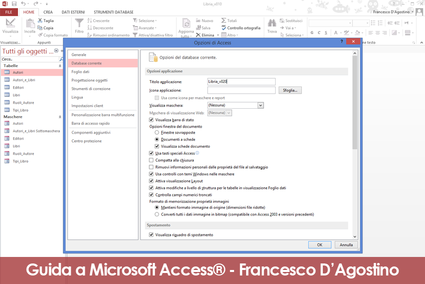 Come modificare il titolo dell'applicazione dalle opzioni di Microsoft Access.