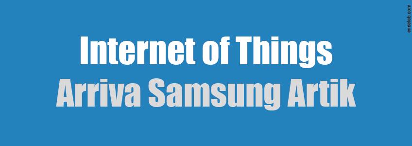 Internet of Things: la sfida di Samsung con Artik.