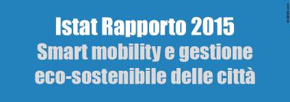 I risultati del Rapporto 2015 dell'Istat.