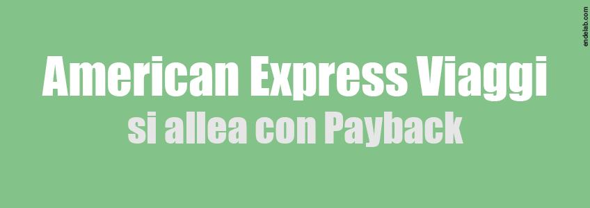 american express viaggi ci prova con le carte punti payback. Black Bedroom Furniture Sets. Home Design Ideas