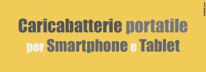 Caricabatterie portatile smartphone tablet